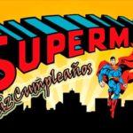 Cumpleaños de Superman,  ¿Es en Abril o en Junio?