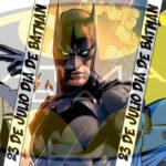 23 de julio día de Batman ¿Cual es el tuyo?