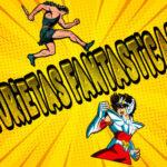 Historietas Fantásticas, los comics y su fantasía