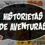 Comics de aventuras, un mundo de diversión