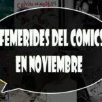 Efemérides del comics en Noviembre